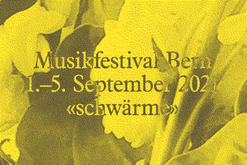 Musikfestival Bern: Joyful Noise in the Dark