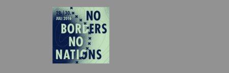 NO BORDERS NO NATIONS 2016: